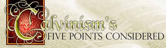 Calvinism's five points considered