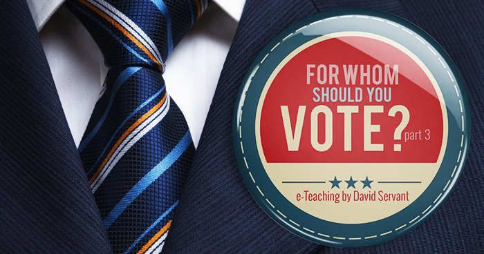 For Whom to Vote - The Teaching Ministry of David Servant
