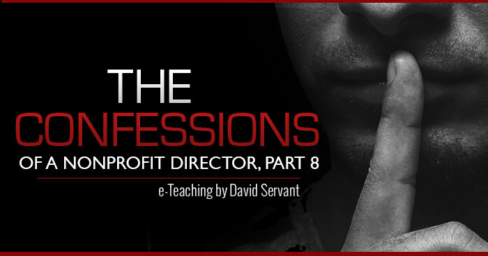 Banner - Confessions of a non-profit director, part 8, by David Servant