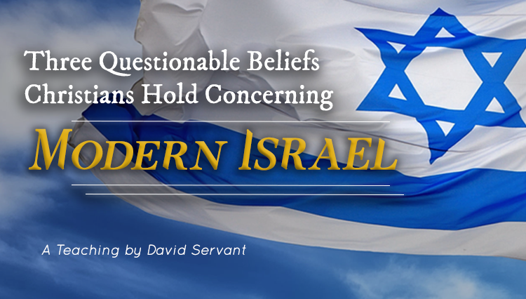 E-Teaching Cover Image - Three Questionable Beliefs Christians Hold Concerning Modern Israel