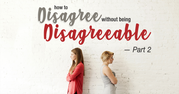 "Picture with lesson title, ""How to Disagree Without Being Disagreeable, Part 2"""