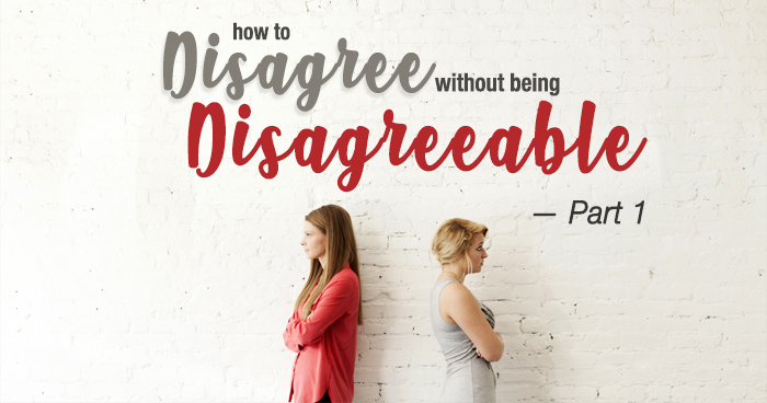 "Picture with lesson title, ""How to Disagree Without Being Disagreeable"""