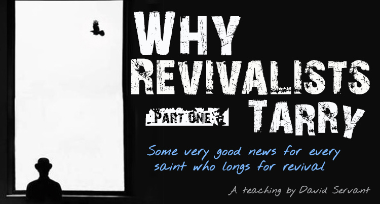 "E-Teaching graphic with title, ""What Revivalists Tarry, Part 1"""
