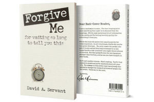 Picture of David's book Forgive Me for Waiting So Long to Tell You This